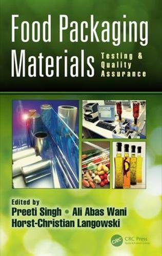 Food Packaging Materials: Testing & Quality Assurance (Hardback)