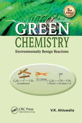 Green Chemistry: Environmentally Benign Reactions, Second Edition (Hardback)