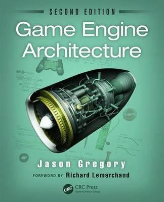 Game Engine Architecture, Second Edition (Hardback)