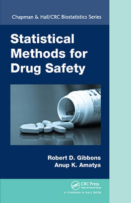 Statistical Methods for Drug Safety - Chapman & Hall/CRC Biostatistics Series (Hardback)