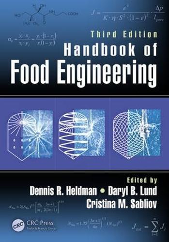 Handbook of Food Engineering, Third Edition (Hardback)