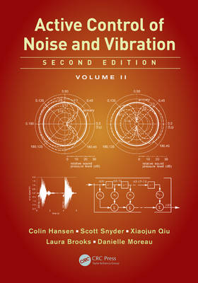 Active Control of Noise and Vibration: Volume 2 (Hardback)