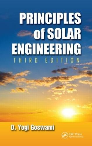 Principles of Solar Engineering, Third Edition (Hardback)