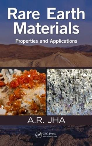 Rare Earth Materials: Properties and Applications (Hardback)
