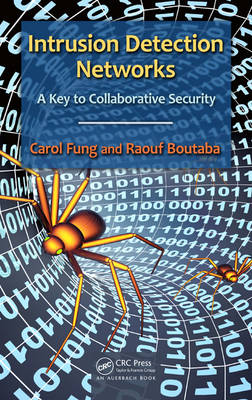 Intrusion Detection Networks: A Key to Collaborative Security (Hardback)