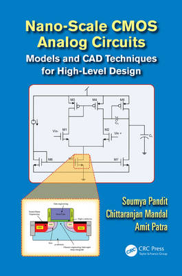 Nano-scale CMOS Analog Circuits: Models and CAD Techniques for High-Level Design (Hardback)