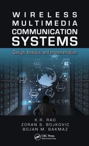 Wireless Multimedia Communication Systems: Design, Analysis, and Implementation (Hardback)