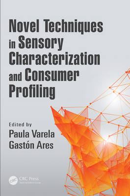 Novel Techniques in Sensory Characterization and Consumer Profiling (Hardback)