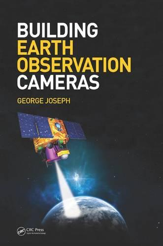 Building Earth Observation Cameras (Hardback)
