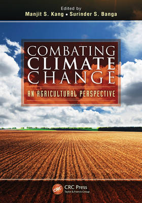 Combating Climate Change: An Agricultural Perspective (Hardback)