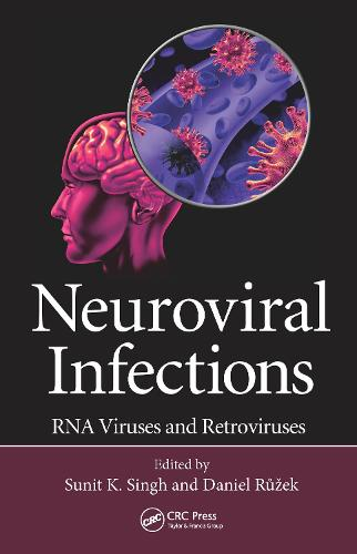 Neuroviral Infections: RNA Viruses and Retroviruses (Hardback)