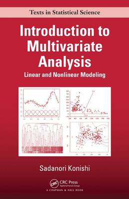 Introduction to Multivariate Analysis: Linear and Nonlinear Modeling - Chapman & Hall/CRC Texts in Statistical Science (Hardback)