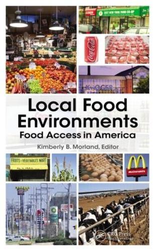 Local Food Environments: Food Access in America (Hardback)