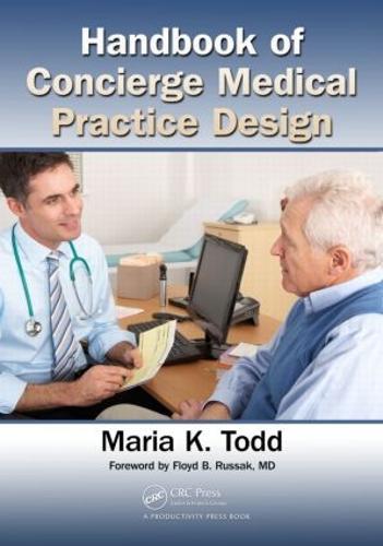 Handbook of Concierge Medical Practice Design (Paperback)