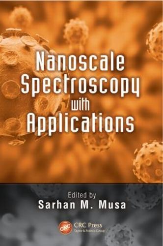 Nanoscale Spectroscopy with Applications (Hardback)