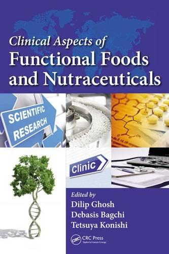 Clinical Aspects of Functional Foods and Nutraceuticals (Hardback)