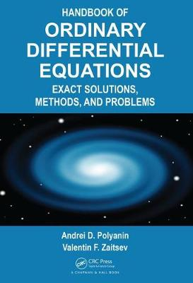Handbook of Ordinary Differential Equations: Exact Solutions, Methods, and Problems (Hardback)