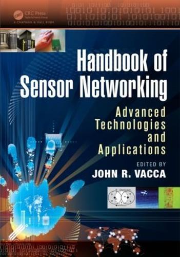 Handbook of Sensor Networking: Advanced Technologies and Applications (Hardback)