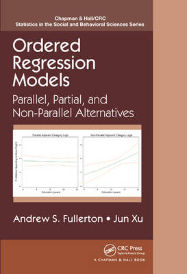 Ordered Regression Models: Parallel, Partial, and Non-Parallel Alternatives - Chapman & Hall/CRC Statistics in the Social and Behavioral Sciences (Hardback)