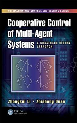 Cooperative Control of Multi-Agent Systems: A Consensus Region Approach - Automation and Control Engineering (Hardback)
