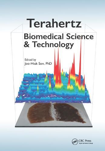 Terahertz Biomedical Science and Technology (Hardback)