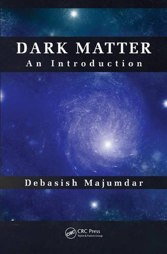 Dark Matter: An Introduction (Hardback)