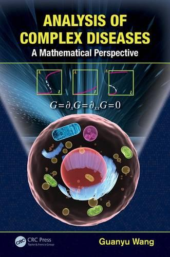 Analysis of Complex Diseases: A Mathematical Perspective (Hardback)