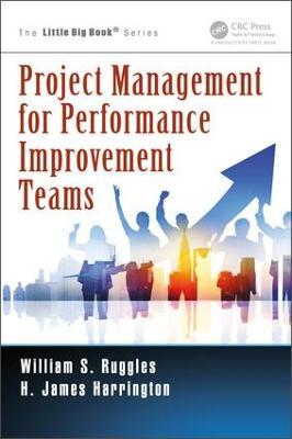 Project Management for Performance Improvement Teams - Little Big Book Series (Paperback)