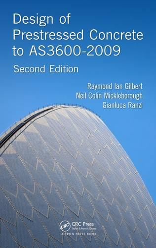 Design of Prestressed Concrete to AS3600-2009, Second Edition (Paperback)