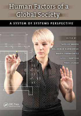Human Factors of a Global Society: A System of Systems Perspective - Ergonomics Design & Mgmt. Theory & Applications (Hardback)
