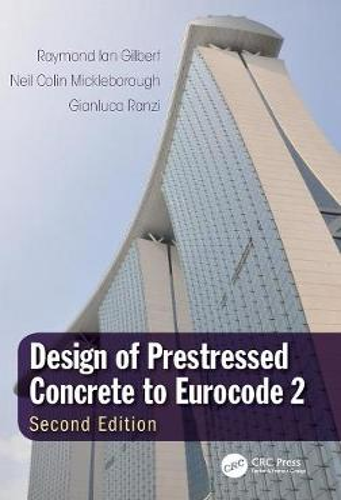 Design of Prestressed Concrete to Eurocode 2, Second Edition (Hardback)
