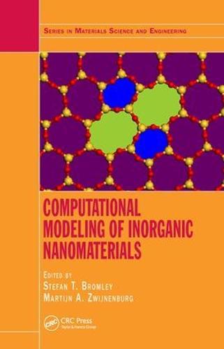 Computational Modeling of Inorganic Nanomaterials - Series in Materials Science and Engineering (Hardback)