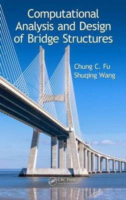 Computational Analysis and Design of Bridge Structures (Hardback)