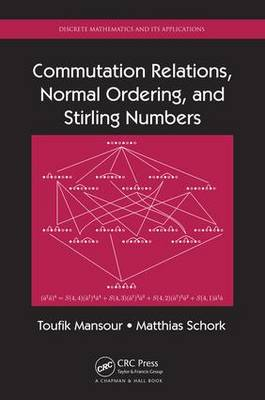 Commutation Relations, Normal Ordering, and Stirling Numbers (Hardback)