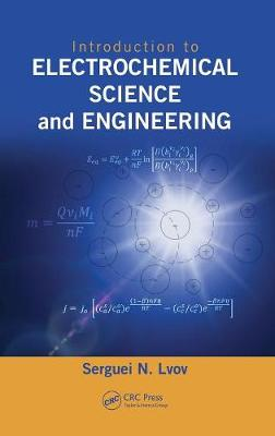 Introduction to Electrochemical Science and Engineering (Hardback)
