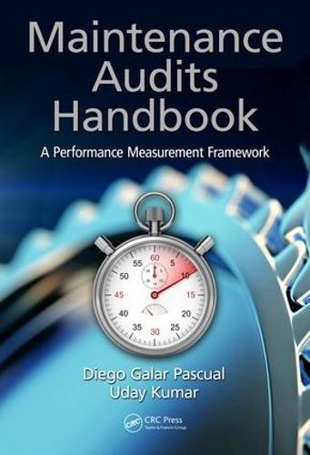 Maintenance Audits Handbook: A Performance Measurement Framework (Hardback)
