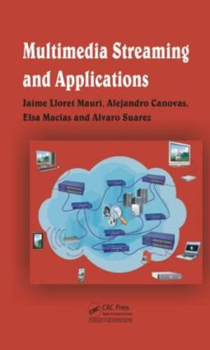 Multimedia Streaming and Applications (Hardback)