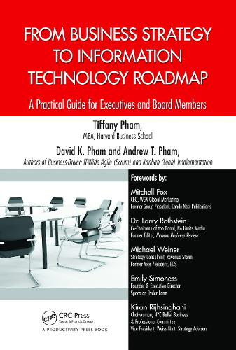 From Business Strategy to Information Technology Roadmap: A Practical Guide for Executives and Board Members (Hardback)
