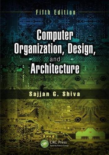 Computer Organization, Design, and Architecture, Fifth Edition (Hardback)