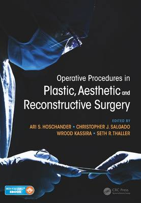 Operative Procedures in Plastic, Aesthetic and Reconstructive Surgery
