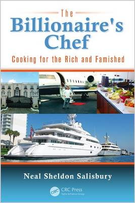 The Billionaire's Chef: Cooking for the Rich and Famished (Paperback)