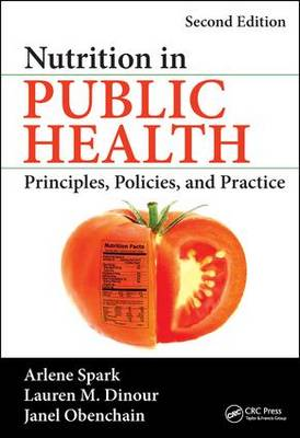 Nutrition in Public Health: Principles, Policies, and Practice, Second Edition (Hardback)
