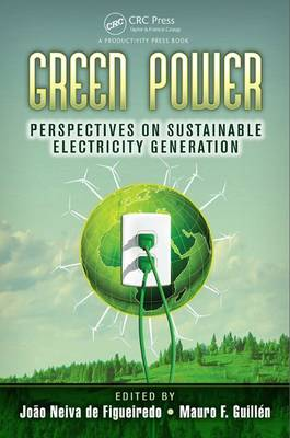 Green Power: Perspectives on Sustainable Electricity Generation (Hardback)