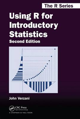 Using R for Introductory Statistics - Chapman & Hall/CRC: The R Series (Hardback)
