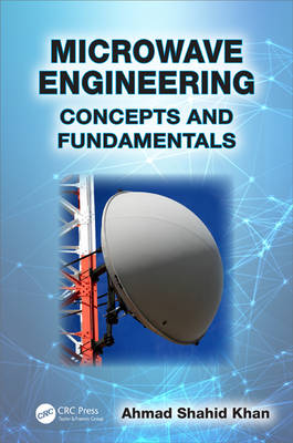 Microwave Engineering: Concepts and Fundamentals (Hardback)