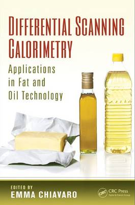 Differential Scanning Calorimetry: Applications in Fat and Oil Technology (Hardback)
