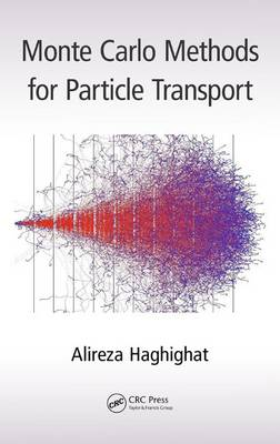 Monte Carlo Methods for Particle Transport (Hardback)