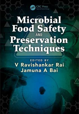 Microbial Food Safety and Preservation Techniques (Hardback)