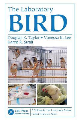 The Laboratory Bird - Laboratory Animal Pocket Reference (Paperback)