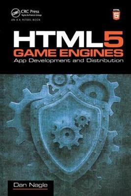 HTML5 Game Engines: App Development and Distribution (Paperback)